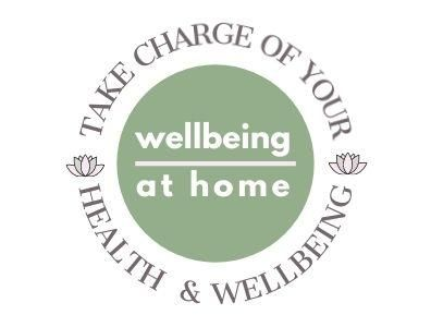 Wellbeing at home - take charge of your health & wellbeing